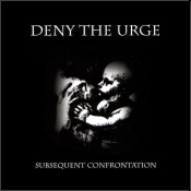Order DENY THE URGE's CD