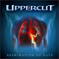 UPPERCUT's Reanimation Of Hate
